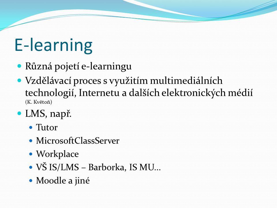 E-learning Různá pojetí e-learningu