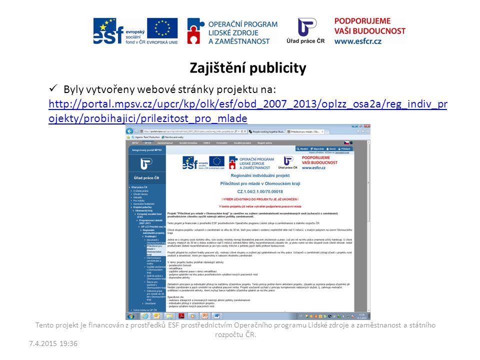 Zajištění publicity Byly vytvořeny webové stránky projektu na: