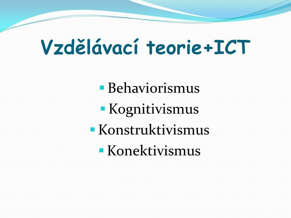 Vzdělávací teorie+ICT