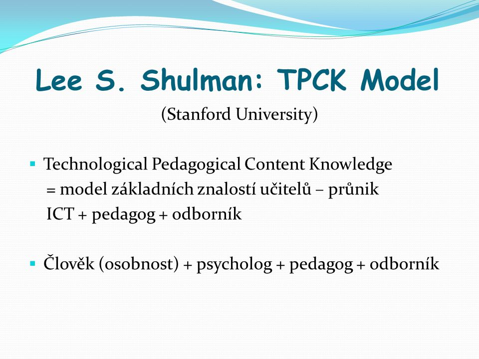 Lee S. Shulman: TPCK Model