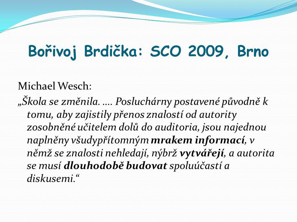 Bořivoj Brdička: SCO 2009, Brno