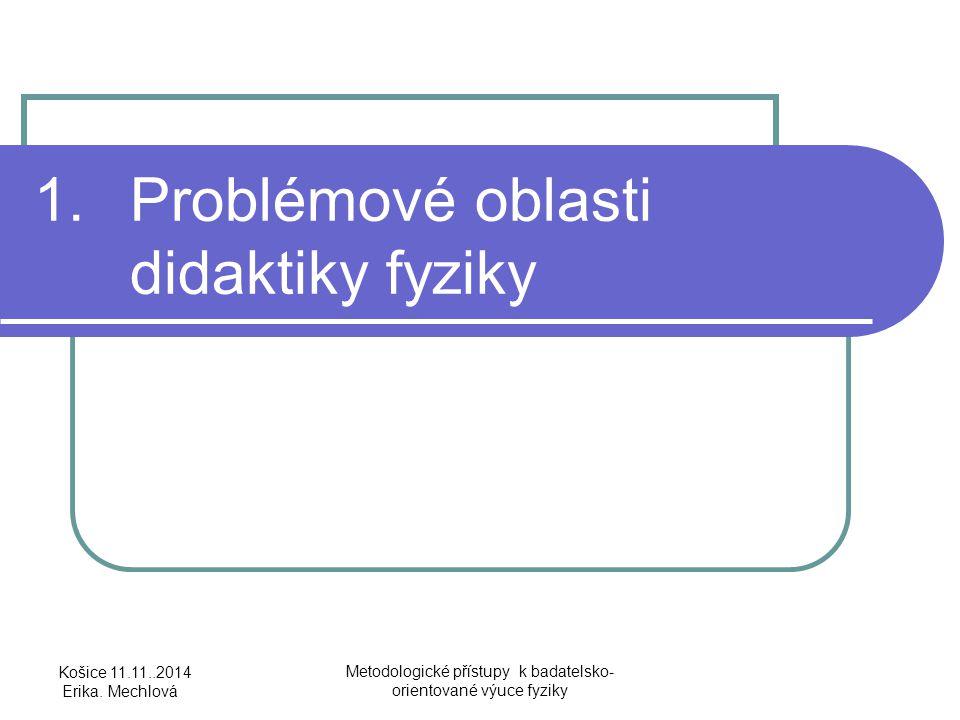 1. Problémové oblasti didaktiky fyziky