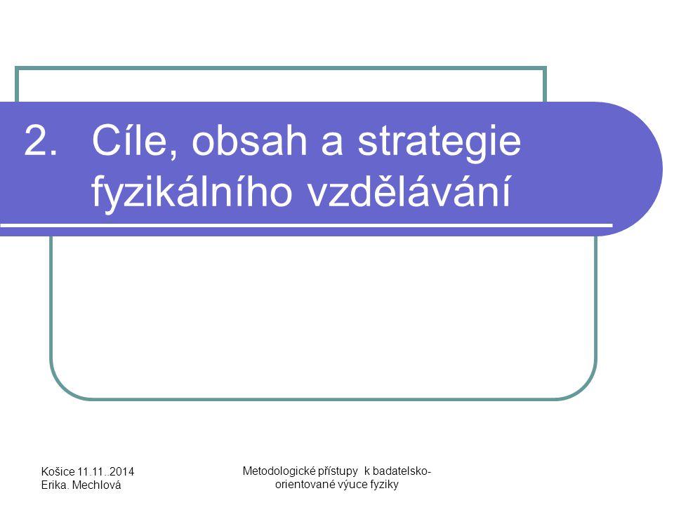 2. Cíle, obsah a strategie fyzikálního vzdělávání
