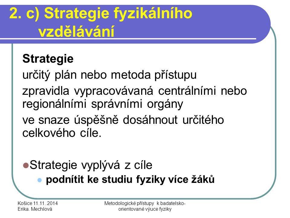 2. c) Strategie fyzikálního vzdělávání