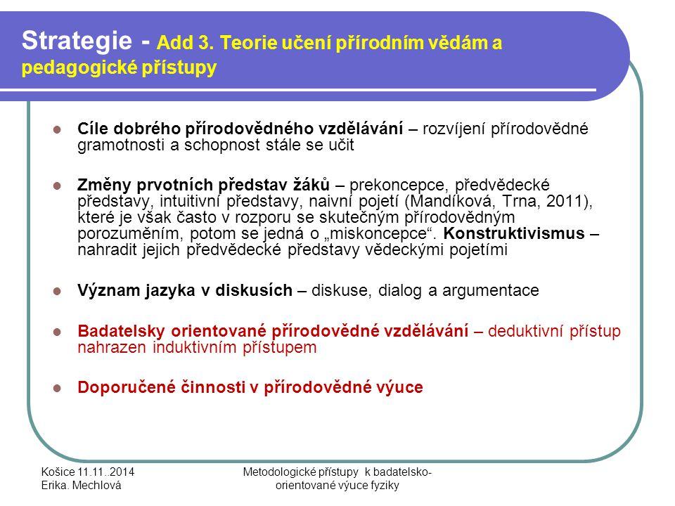 Strategie - Add 3. Teorie učení přírodním vědám a pedagogické přístupy