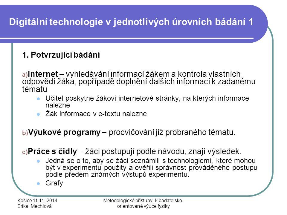 Digitální technologie v jednotlivých úrovních bádání 1