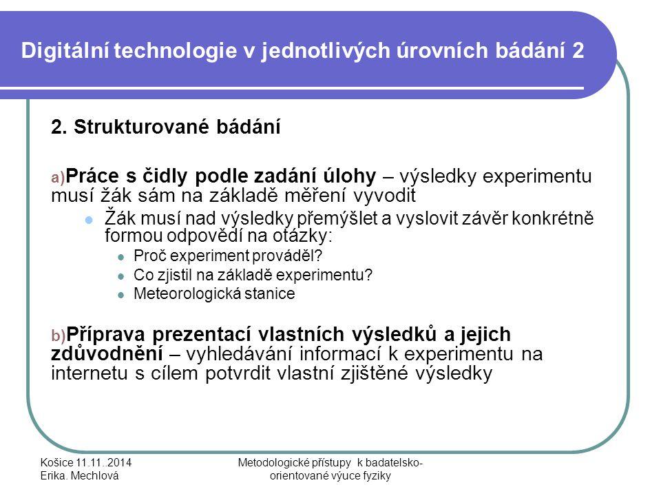 Digitální technologie v jednotlivých úrovních bádání 2