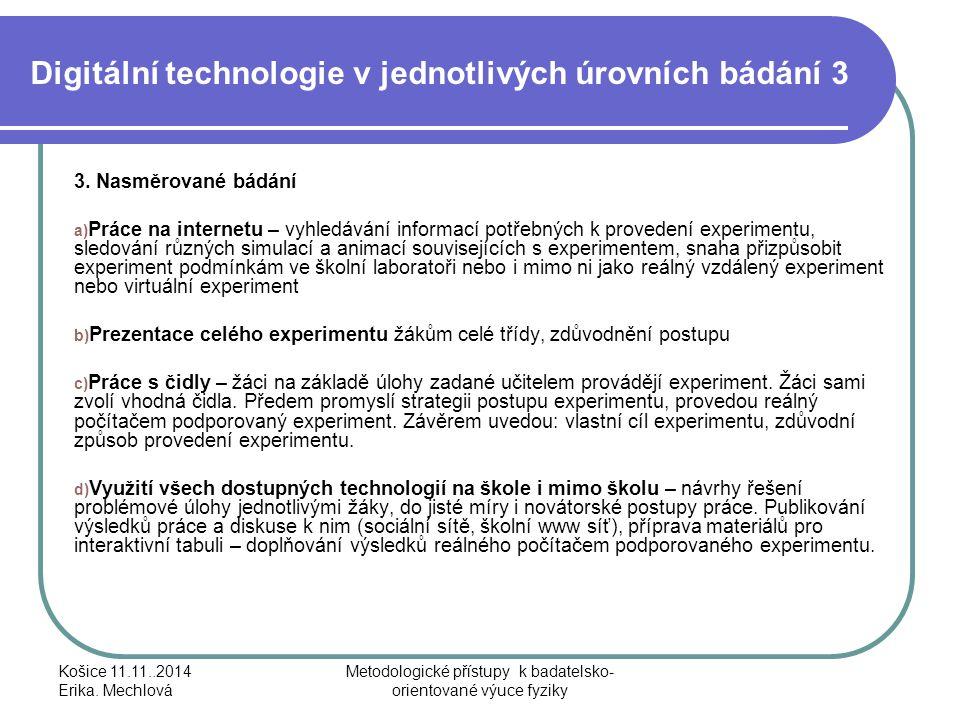 Digitální technologie v jednotlivých úrovních bádání 3