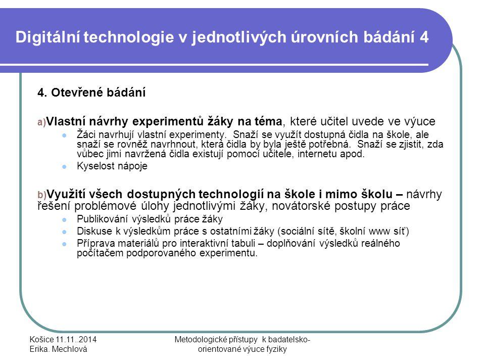 Digitální technologie v jednotlivých úrovních bádání 4