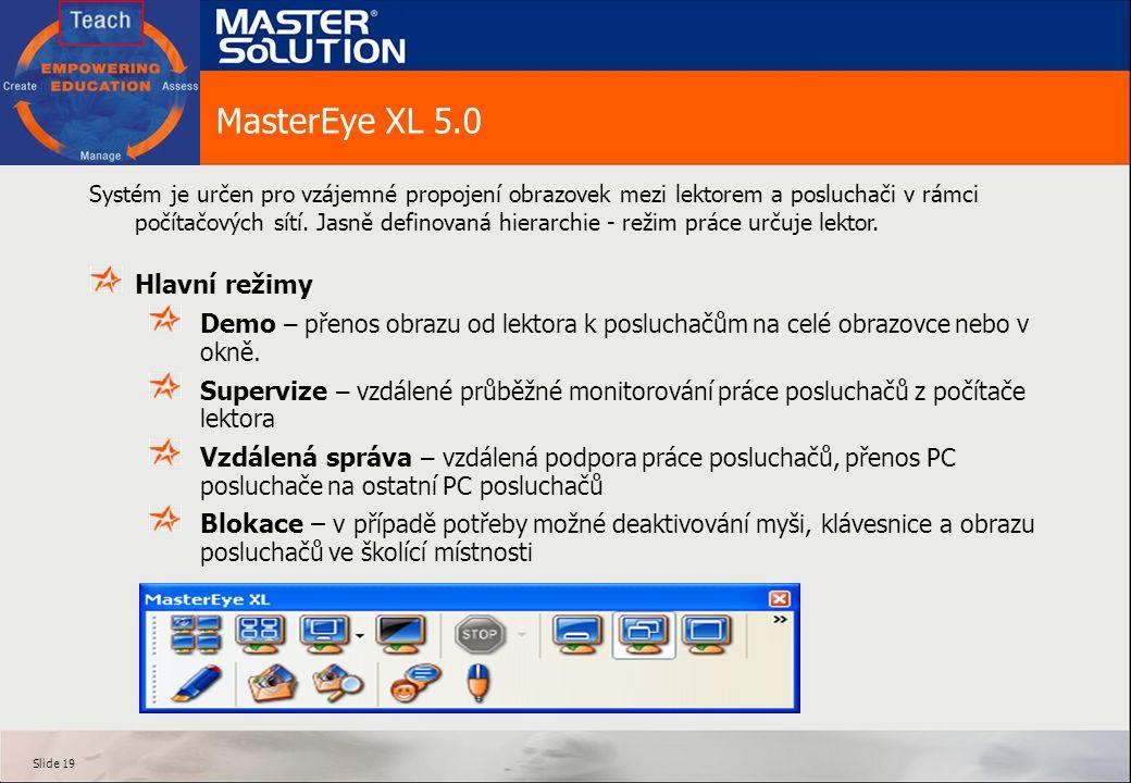 MasterEye XL 5.0 Hlavní režimy