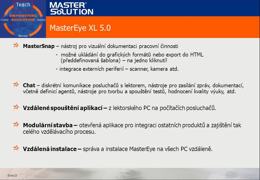MasterEye XL 5.0 MasterSnap – nástroj pro vizuální dokumentaci pracovní činnosti.