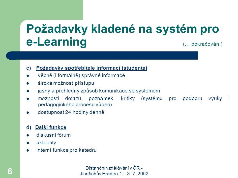 Požadavky kladené na systém pro e-Learning (… pokračování)