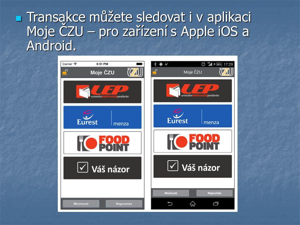 Transakce můžete sledovat i v aplikaci Moje ČZU – pro zařízení s Apple iOS a Android.