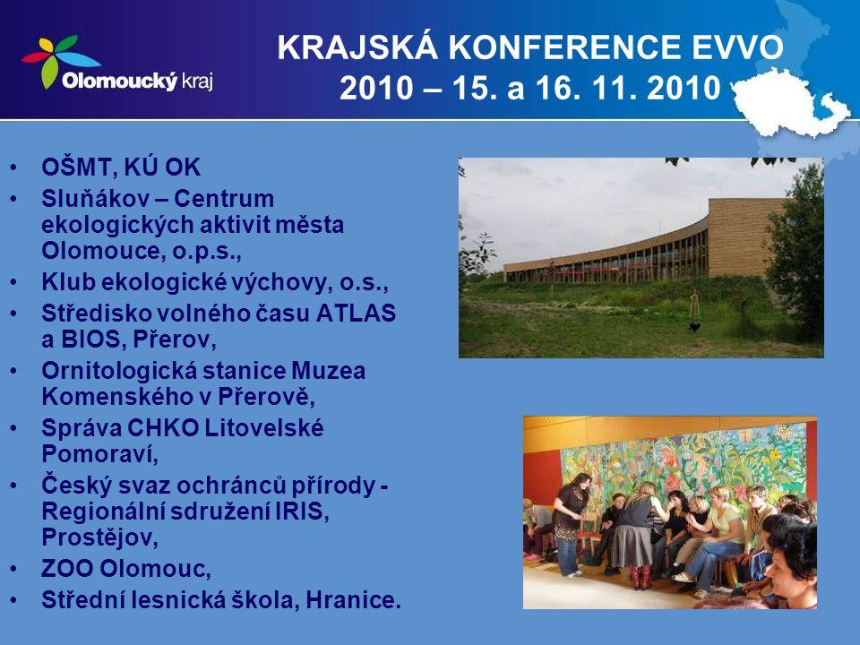 KRAJSKÁ KONFERENCE EVVO 2010 – 15. a 16. 11. 2010