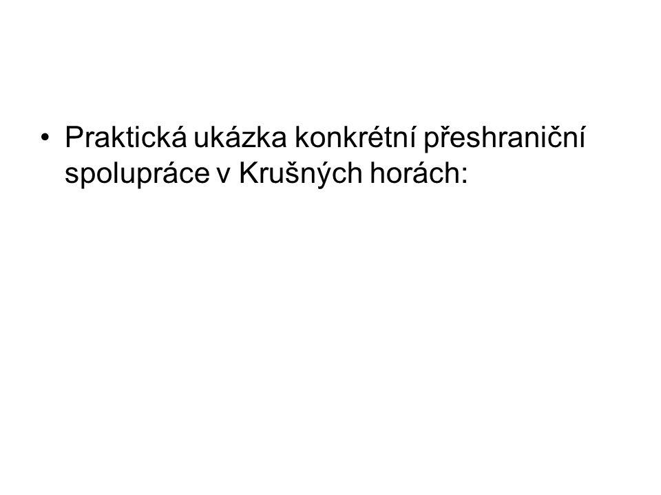 Praktická ukázka konkrétní přeshraniční spolupráce v Krušných horách: