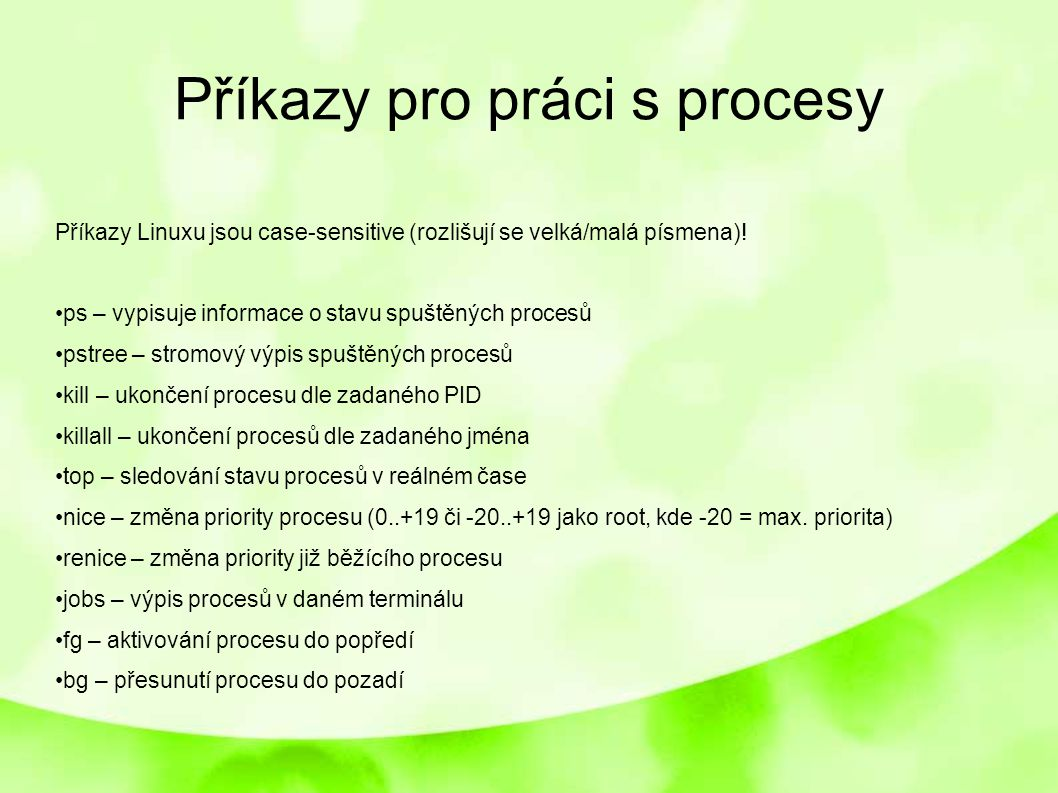 Příkazy pro práci s procesy