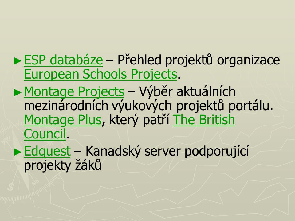 ESP databáze – Přehled projektů organizace European Schools Projects.