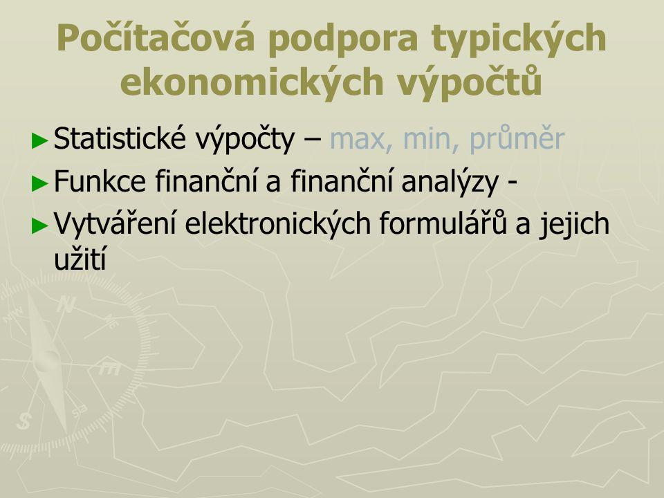 Počítačová podpora typických ekonomických výpočtů