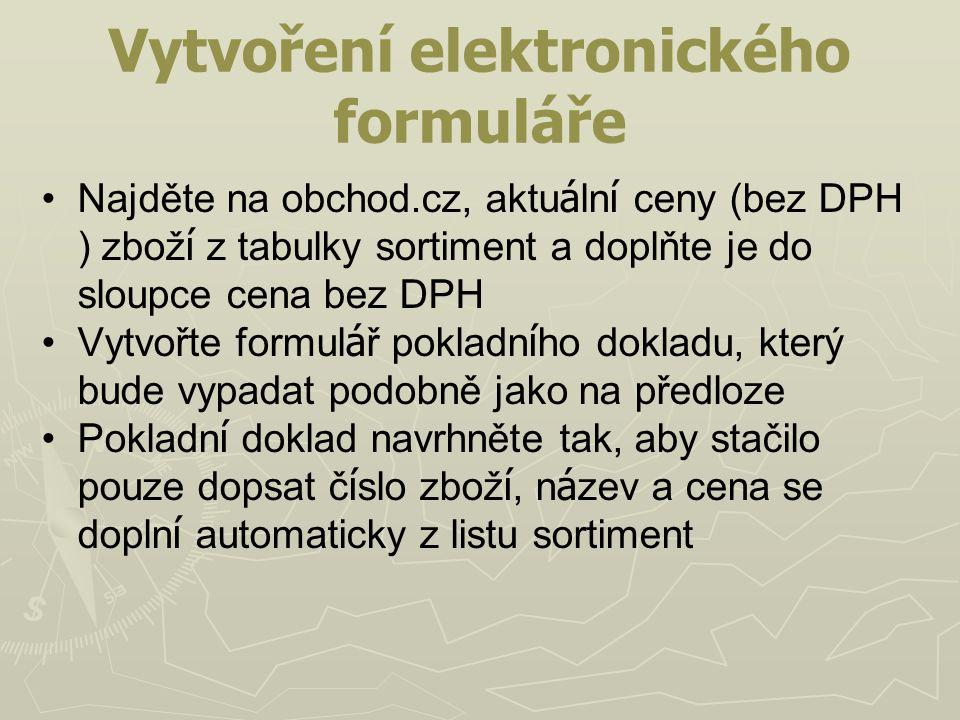 Vytvoření elektronického formuláře