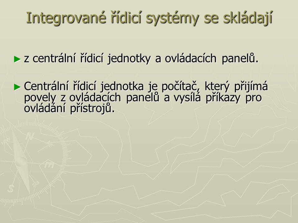Integrované řídicí systémy se skládají