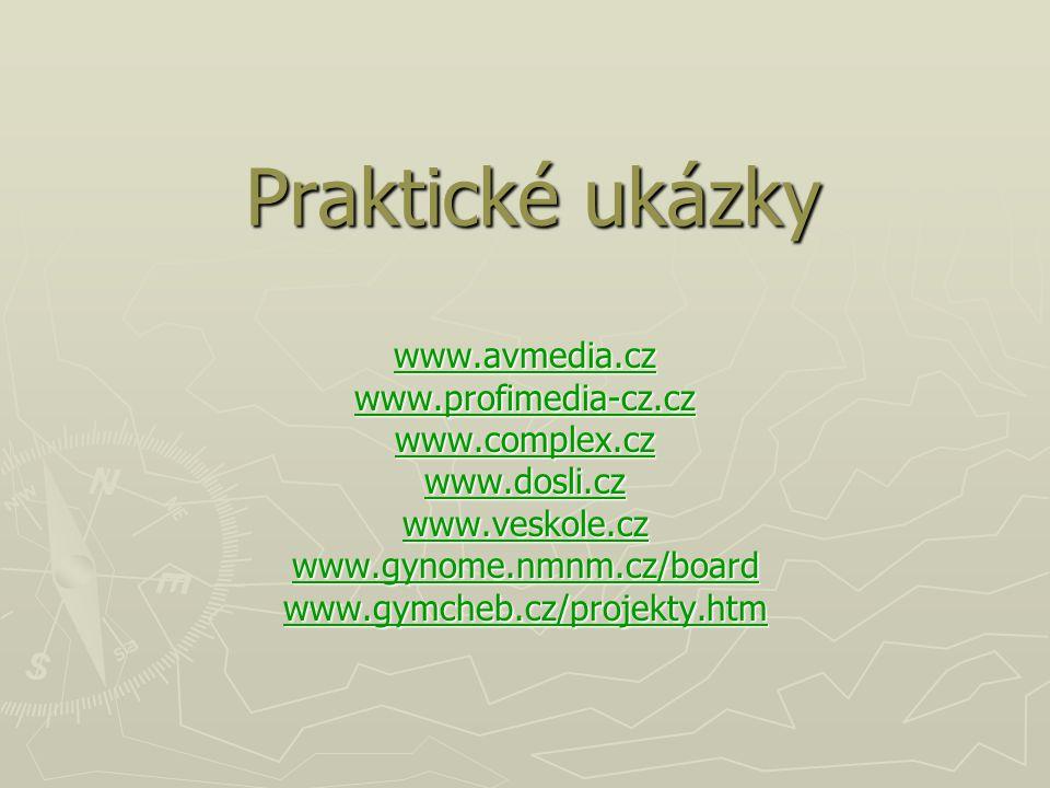 Praktické ukázky www.avmedia.cz www.profimedia-cz.cz www.complex.cz