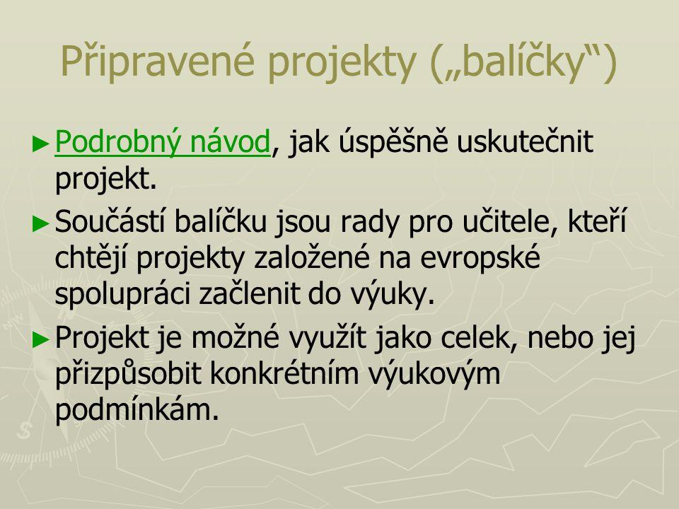 """Připravené projekty (""""balíčky )"""