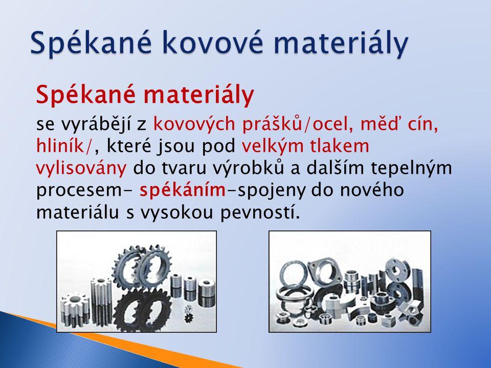 Spékané kovové materiály