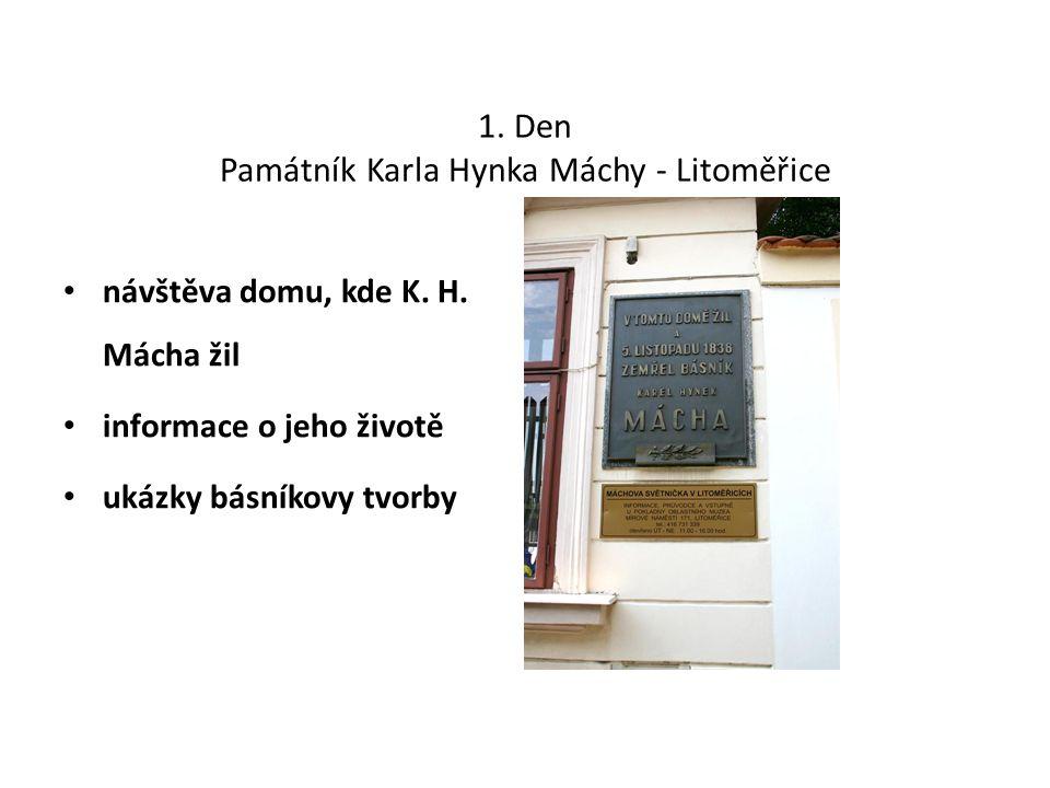 1. Den Památník Karla Hynka Máchy - Litoměřice