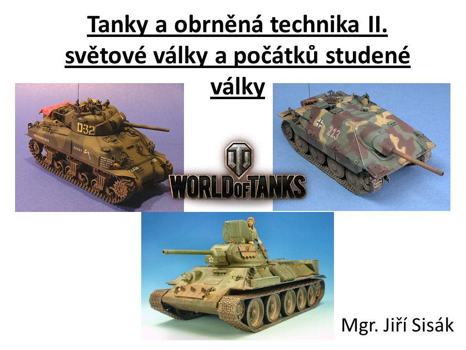 Tanky a obrněná technika II. světové války a počátků studené války
