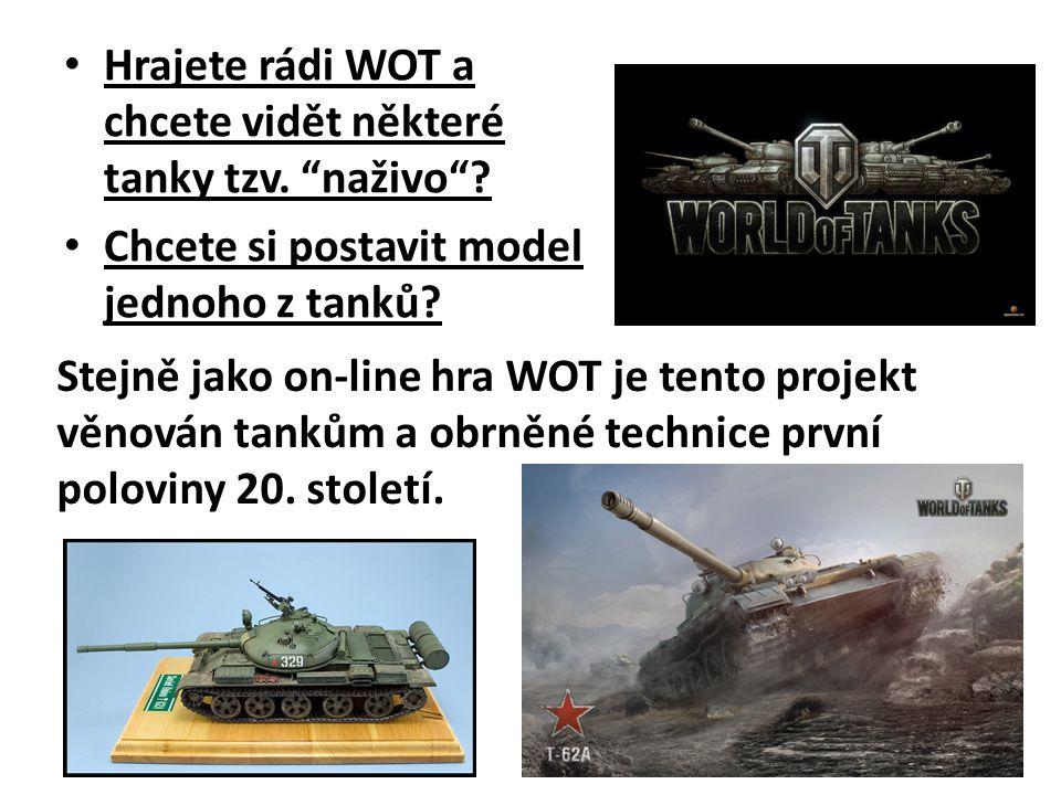 Hrajete rádi WOT a chcete vidět některé tanky tzv. naživo