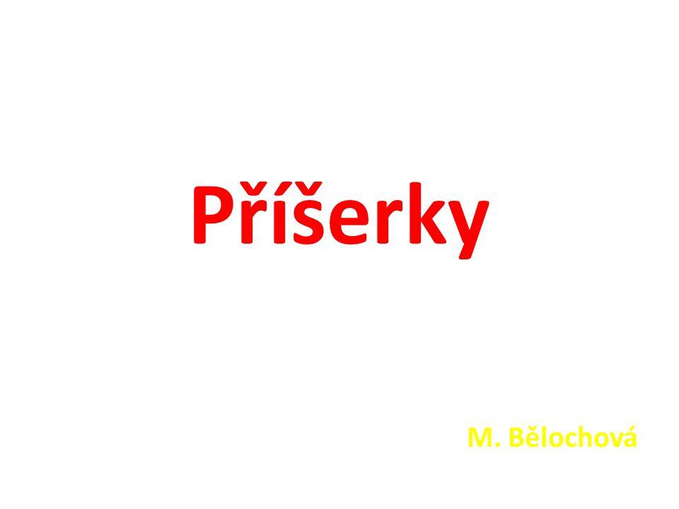 Příšerky M. Bělochová