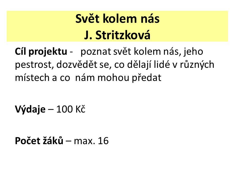 Svět kolem nás J. Stritzková