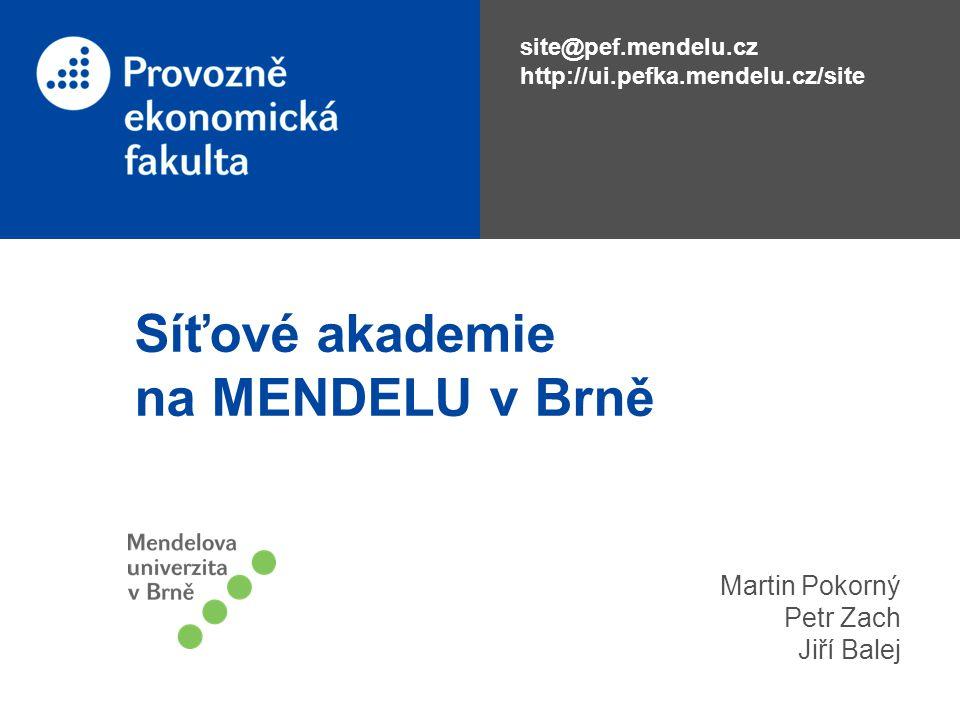 Síťové akademie na MENDELU v Brně