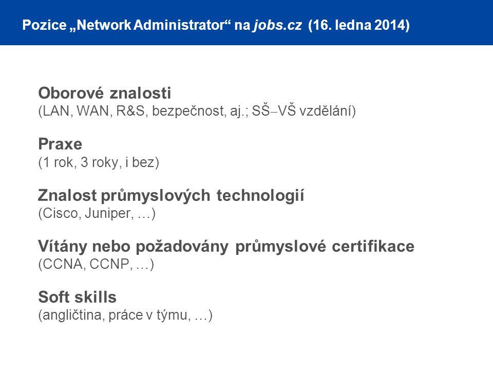 """Pozice """"Network Administrator na jobs.cz (16. ledna 2014)"""