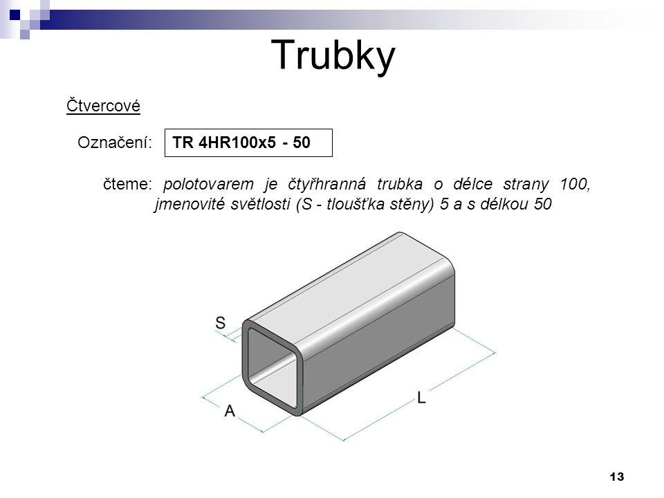 Trubky Čtvercové Označení: TR 4HR100x5 - 50