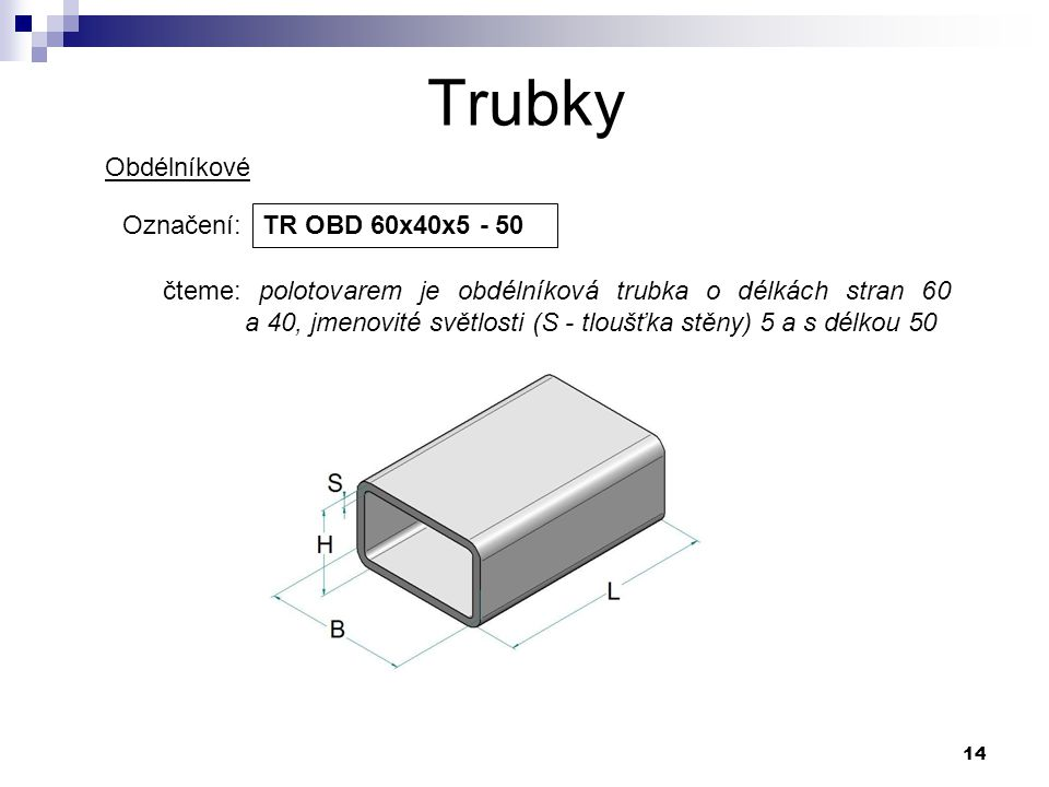 Trubky Obdélníkové Označení: TR OBD 60x40x5 - 50