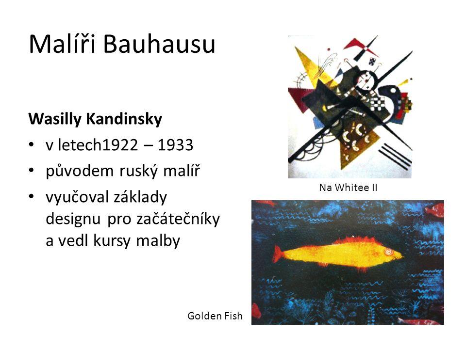 Malíři Bauhausu Wasilly Kandinsky v letech1922 – 1933