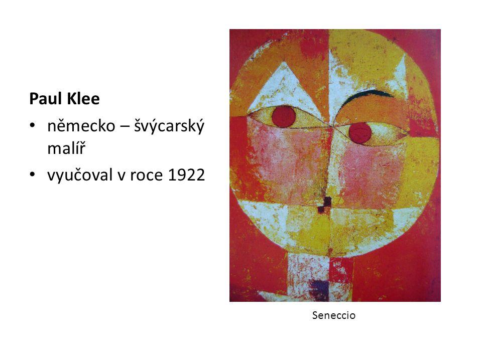 německo – švýcarský malíř vyučoval v roce 1922