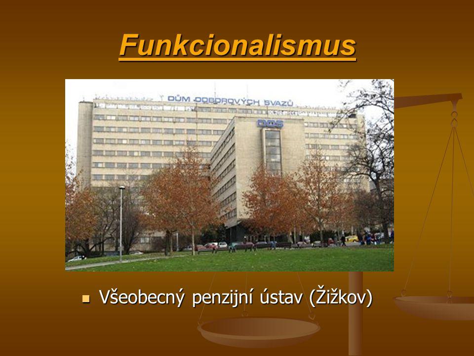 Funkcionalismus Všeobecný penzijní ústav (Žižkov)