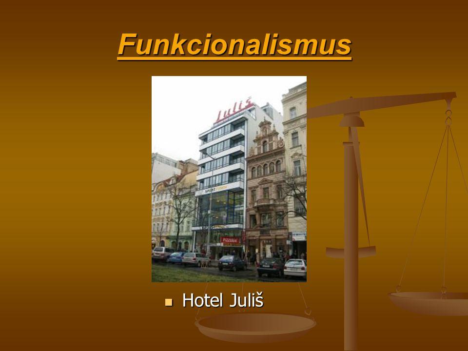 Funkcionalismus Hotel Juliš