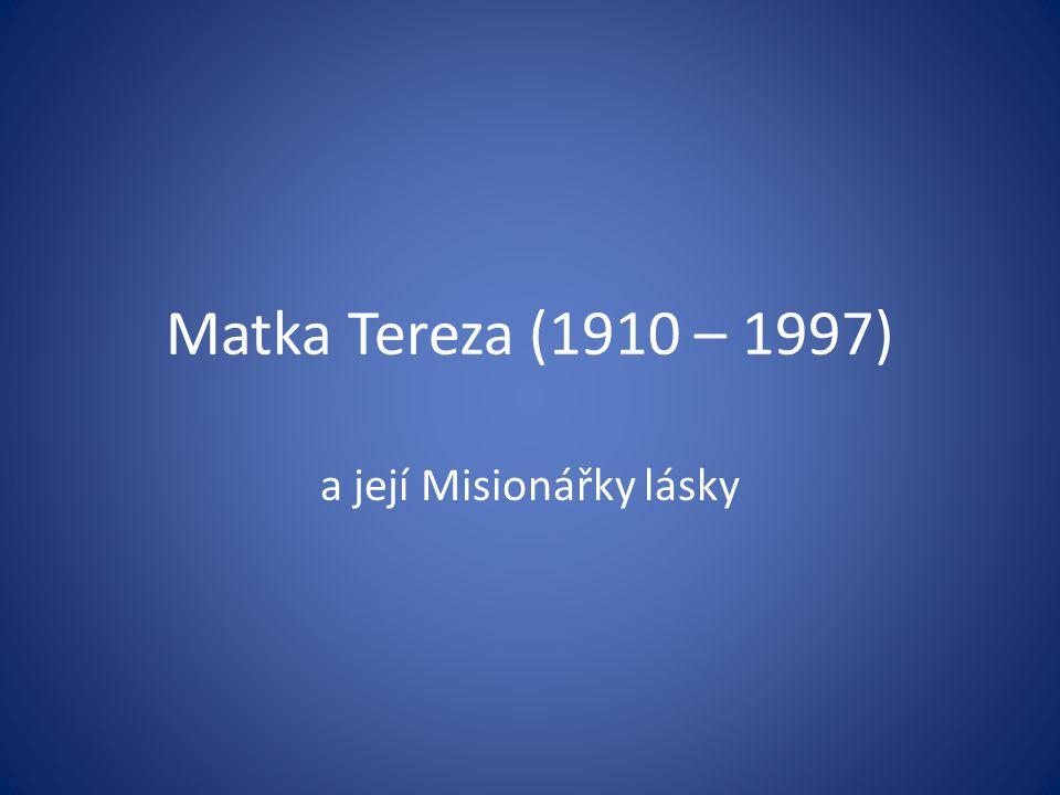 a její Misionářky lásky