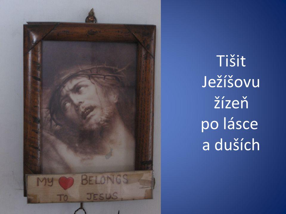 Tišit Ježíšovu žízeň po lásce a duších