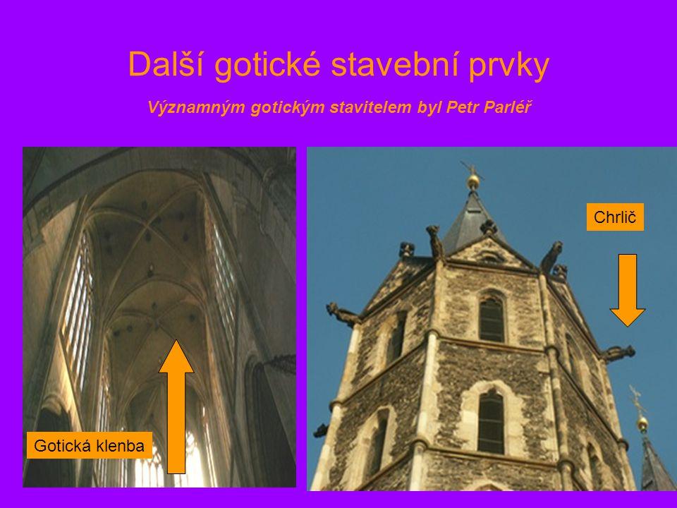 Další gotické stavební prvky