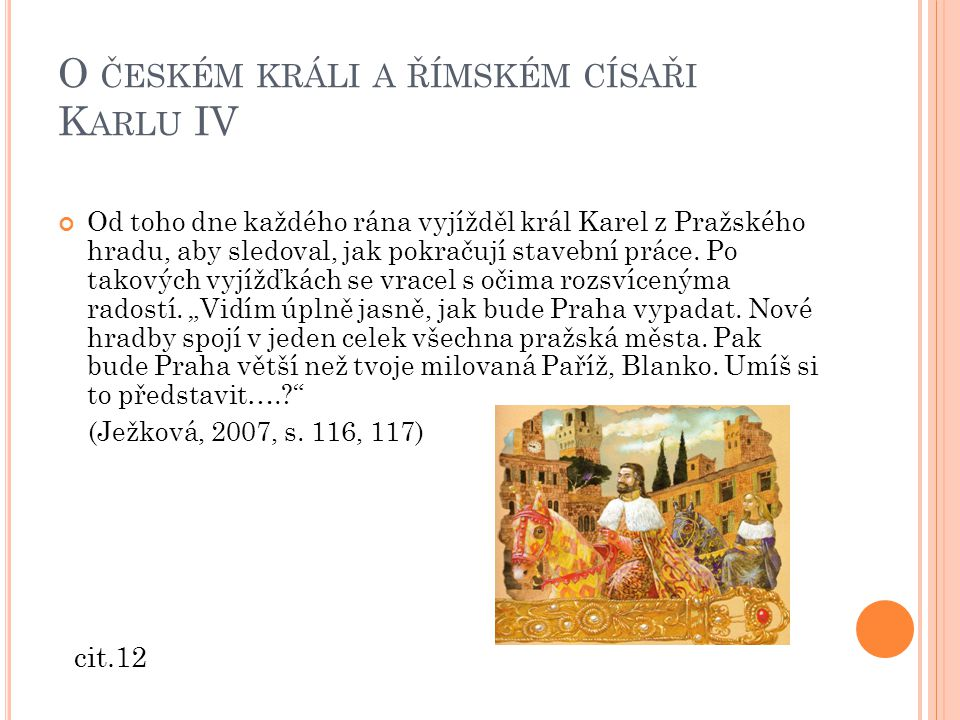 O českém králi a římském císaři Karlu IV