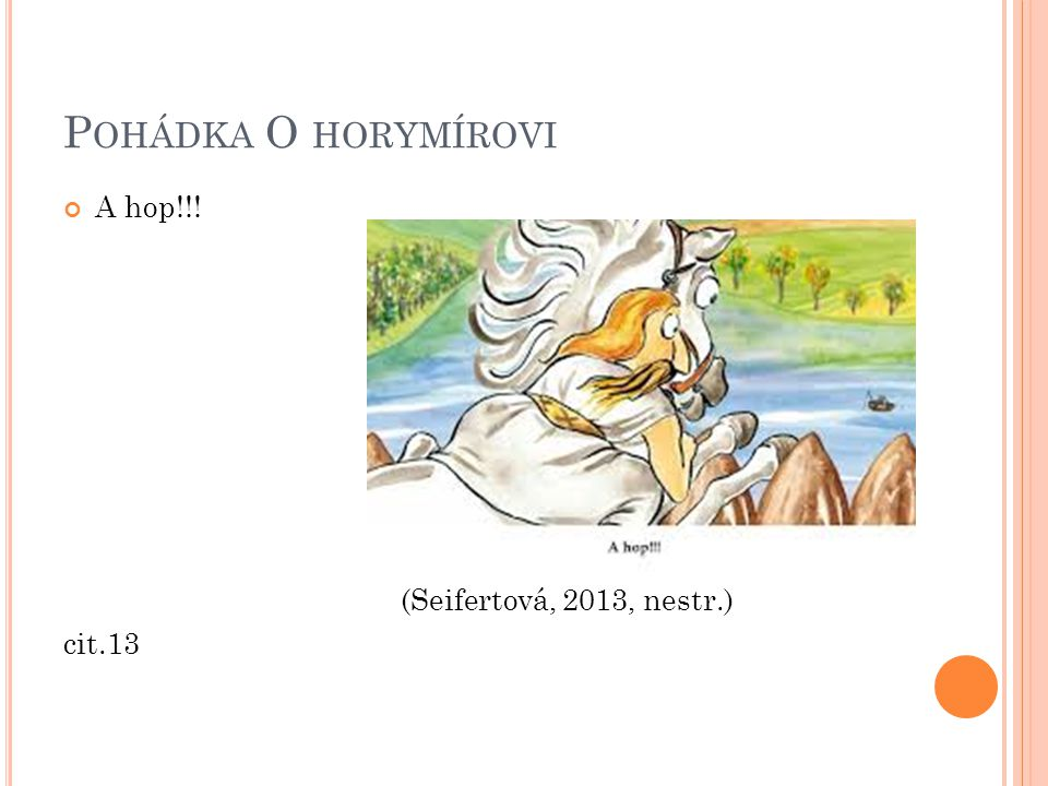 Pohádka O horymírovi A hop!!! (Seifertová, 2013, nestr.) cit.13