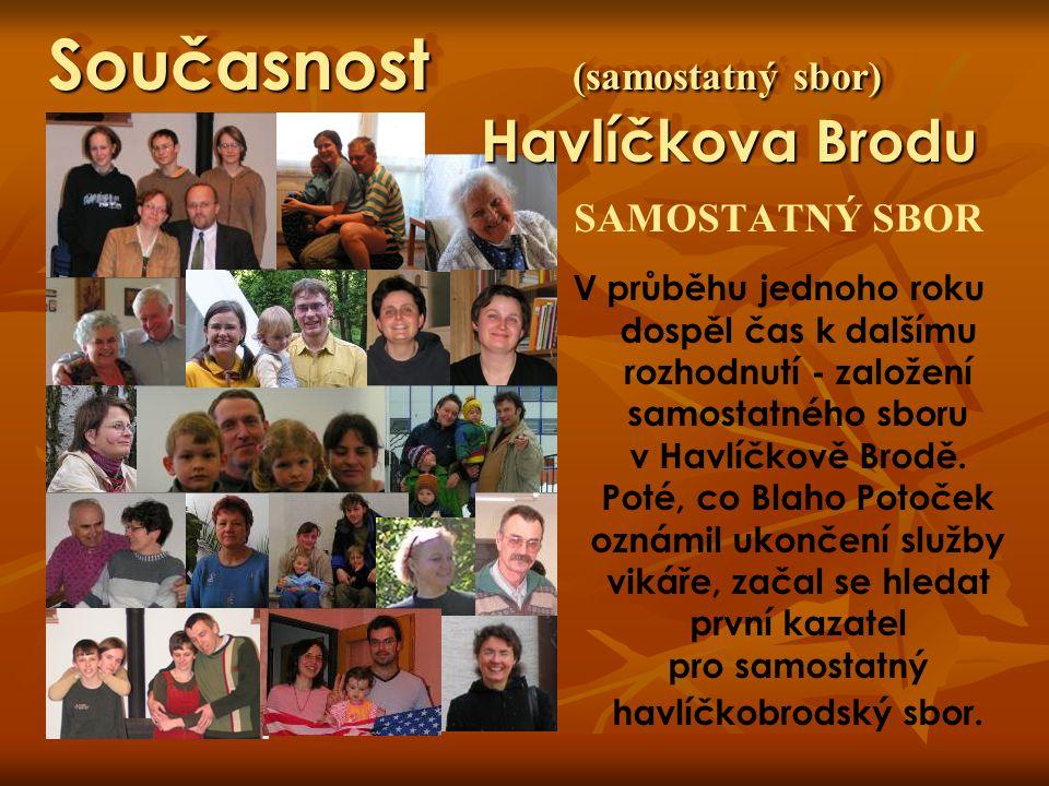 Současnost (samostatný sbor) Havlíčkova Brodu