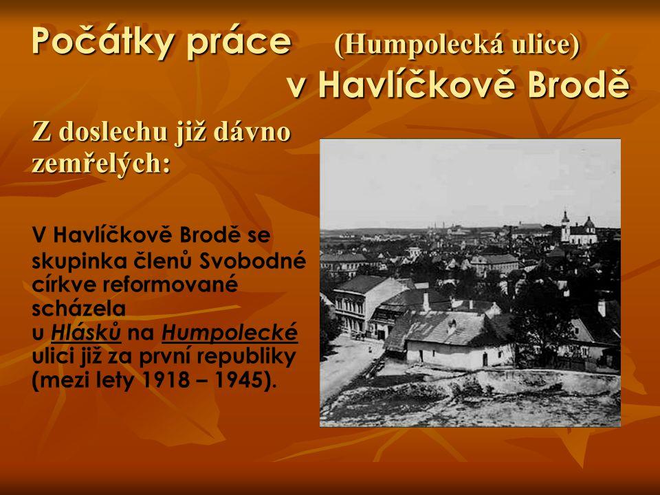 Počátky práce (Humpolecká ulice) v Havlíčkově Brodě