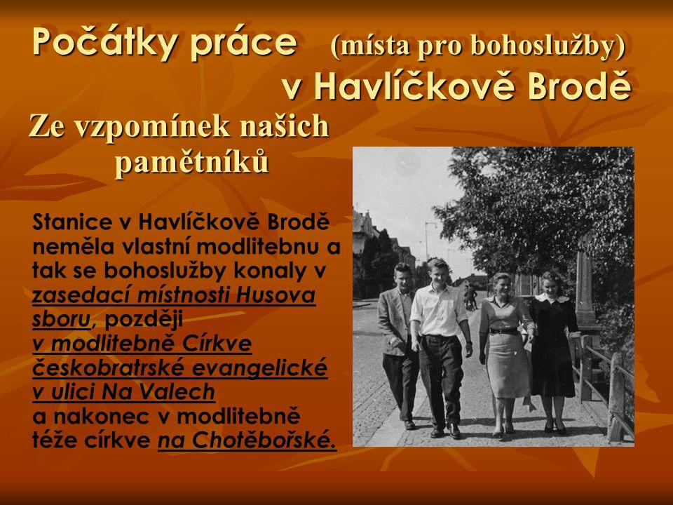 Počátky práce (místa pro bohoslužby) v Havlíčkově Brodě