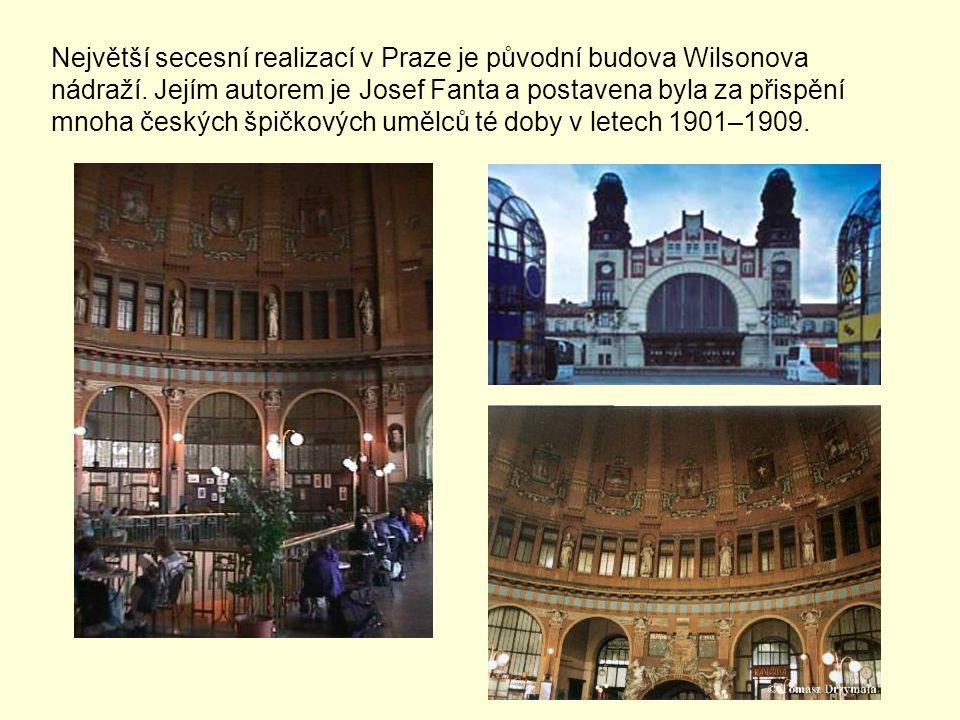 Největší secesní realizací v Praze je původní budova Wilsonova nádraží
