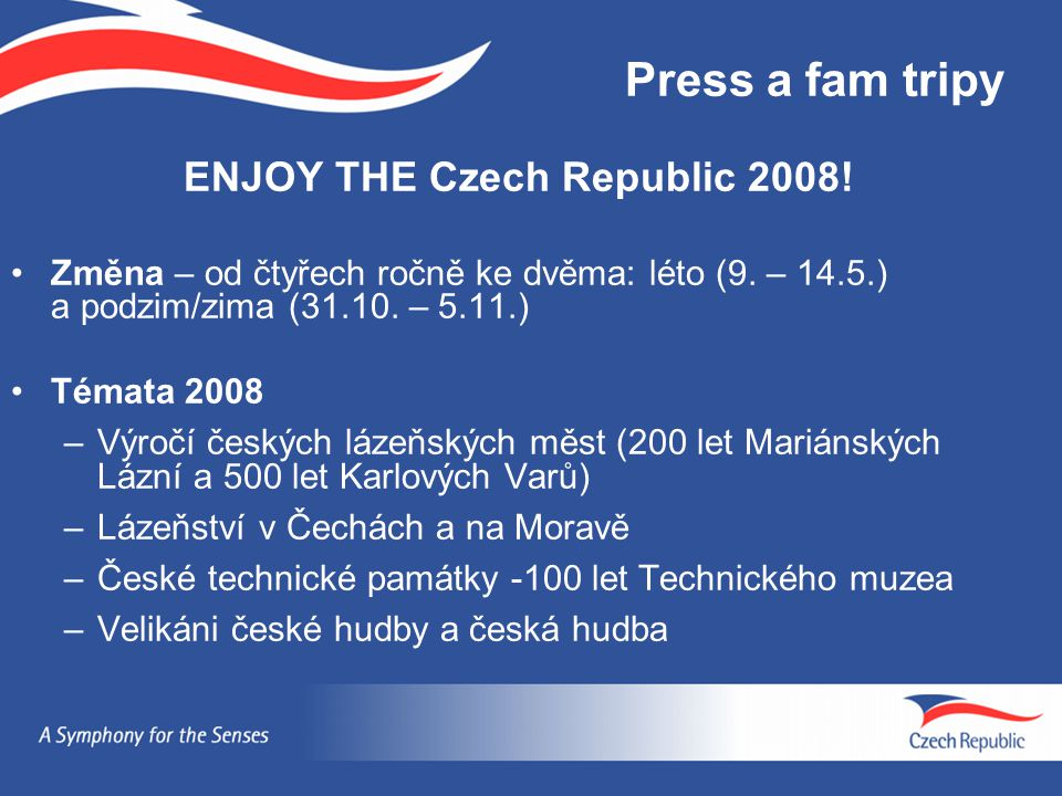 ENJOY THE Czech Republic 2008!